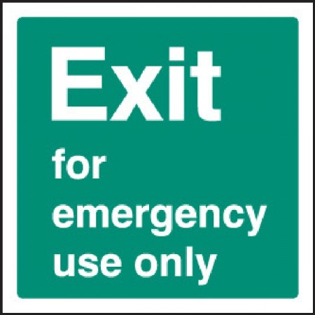 Exit for emergency use only safety sign