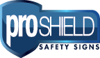 Proshield Safety Signs