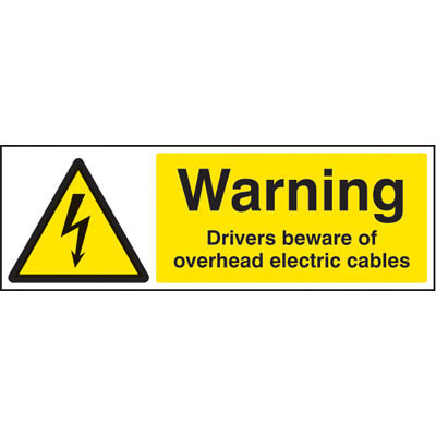 Warning Drivers Beware Of Overhead Electric Cables Signs 4021