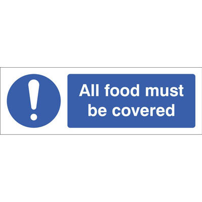 All food must be covered signs - 5621 - Proshield Safety Signs