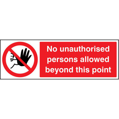 No unautorised persons allowed beyond this point sign 3202